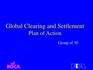 Global Clearing and Settlement Plan of Action