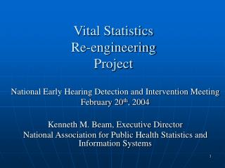 Vital Statistics Re-engineering Project