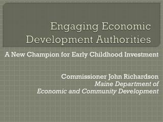 Engaging Economic Development Authorities