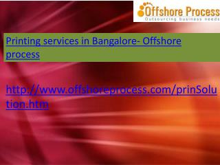 Printing Services in Bangalore-Offshore process