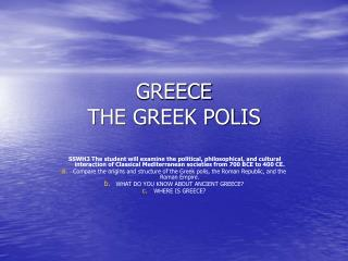 GREECE THE GREEK POLIS