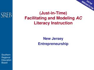 (Just-in-Time) Facilitating and Modeling  AC  Literacy Instruction