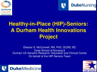 Healthy-in-Place (HIP)-Seniors: A Durham Health Innovations Project
