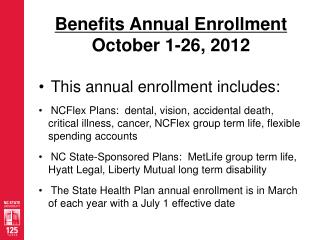 Benefits Annual Enrollment October 1-26, 2012