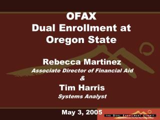 OFAX Dual Enrollment at Oregon State