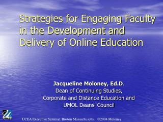 Strategies for Engaging Faculty in the Development and Delivery of Online Education