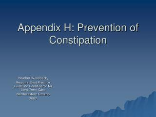 Appendix H: Prevention of  Constipation