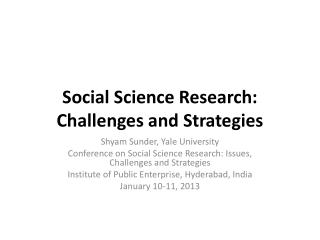Social Science Research: Challenges and Strategies