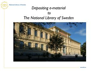 Depositing e-material  to  The National Library of Sweden