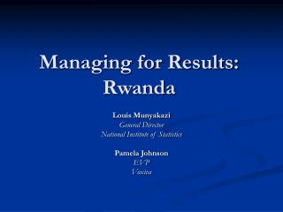 Managing for Results: Rwanda