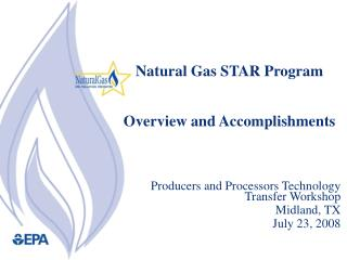 Natural Gas STAR Program Overview and Accomplishments