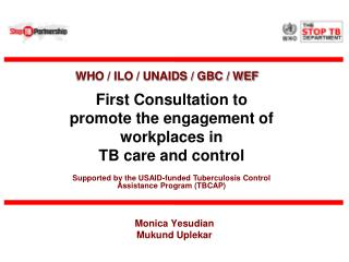 First Consultation to  promote the engagement of workplaces in  TB care and control