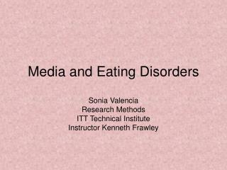 Media and Eating Disorders