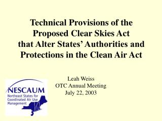 Technical Provisions of the  Proposed Clear Skies Act that Alter States' Authorities and Protections in the Clean Air