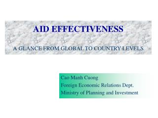 AID EFFECTIVENESS A GLANCE FROM GLOBAL TO COUNTRY LEVELS