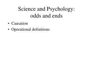 Science and Psychology:  odds and ends