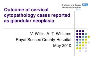 Outcome of cervical cytopathology cases reported as glandular neoplasia