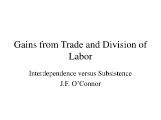 Gains from Trade and Division of Labor
