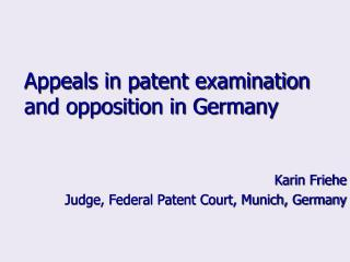 Appeals in patent examination and opposition in Germany