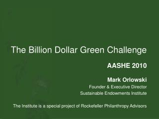 The Billion Dollar Green Challenge
