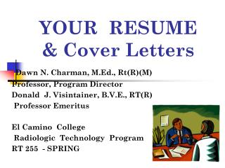 YOUR RESUME  Cover Letters