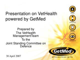 Presentation on VetHealth powered by GetMed