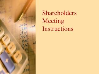 Shareholders Meeting Instructions