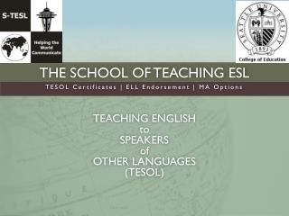 The School of Teaching ESL