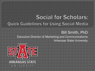 Social for Scholars: Quick Guidelines for Using Social Media