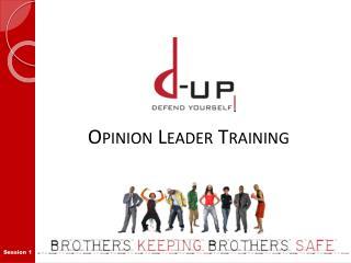 Opinion Leader Training