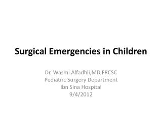 Surgical Emergencies in Children
