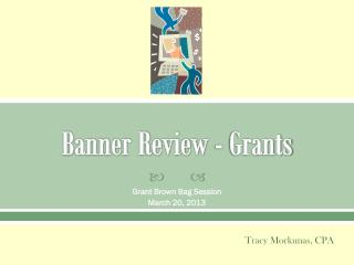 Banner Review - Grants