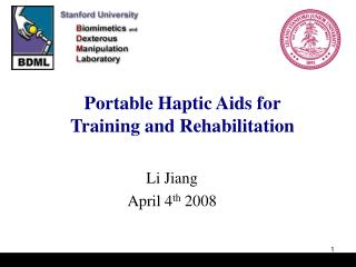 Portable Haptic Aids for  Training and Rehabilitation