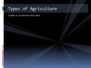 Types of Agriculture