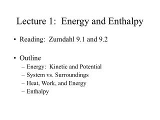 Lecture 1:  Energy and Enthalpy