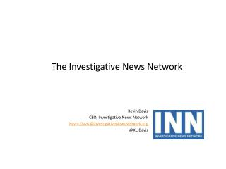 The Investigative News Network