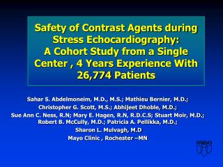 Safety of Contrast Agents during Stress Echocardiography:  A Cohort Study from a Single Center , 4 Years Experience With