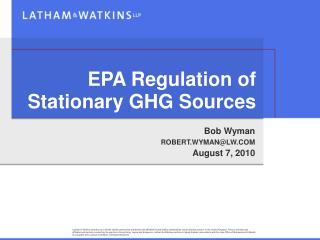 EPA Regulation of Stationary GHG Sources