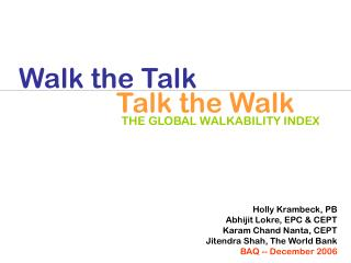 THE GLOBAL WALKABILITY INDEX