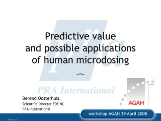 Predictive value and possible applications of human microdosing