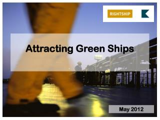 Attracting Green Ships