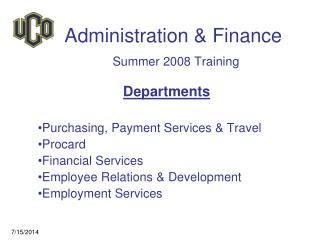 Administration & Finance Summer 2008 Training