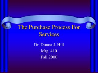 The Purchase Process For Services
