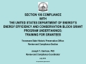 SECTION 106 COMPLIANCE  WITH  THE UNITED STATES DEPARTMENT OF ENERGY S ENERGY EFFICIENCY AND CONSERVATION BLOCK GRANT PR