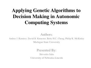 Applying Genetic Algorithms to Decision Making in Autonomic Computing Systems