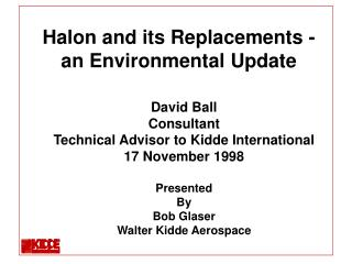 Halon and its Replacements - an Environmental Update