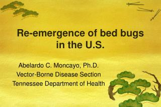 Re-emergence of bed bugs in the U.S.