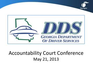 Accountability Court Conference May 21, 2013
