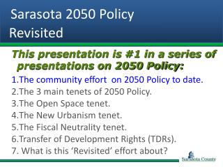 Sarasota 2050 Policy    Revisited