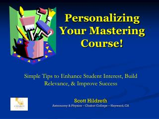 Personalizing Your Mastering Course!